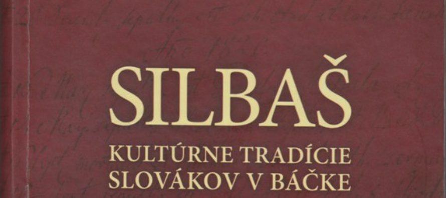 Kultúrne tradície silbašských Slovákov