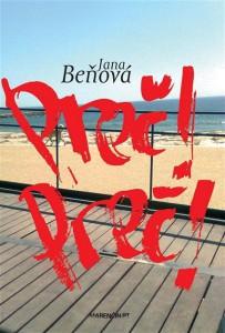 Obálka knihy Jany Beňovej Preč! Preč!