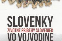 Oslava k druhému doplnenému vydaniu publikácie Slovenky – Životné príbehy Sloveniek vo Vojvodine