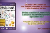 Premiéra inscenácie Maľovaná abeceda