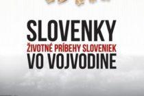 Slovenky – životné príbehy Sloveniek vo Vojvodine