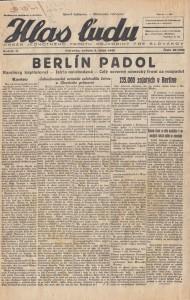 """Aj náš Hlas ľudu už 5. mája 1945 na titulnej strane """"bubnoval"""": Berlín padol"""