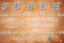 Súbeh na udeľovanie finančných prostriedkov mimovládnym organizáciám a mládežníckym zduženiam slovenského národnostného spoločenstva v Srbsku