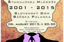 15. Stretnutie slovenskej študujúcej mládeže: Budúcnosť patrí mladým