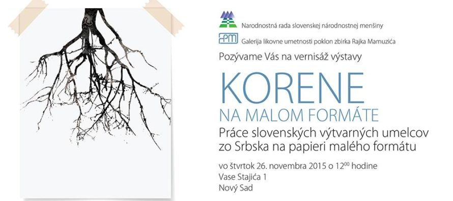 Vernisáž výstavy Korene na malom formáte v Novom Sade