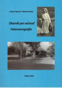 Fotomonografia Okamih pre večnosť autorov Zuzany Papovej a Michala Kevického