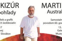 Výstava Martina Kizúra