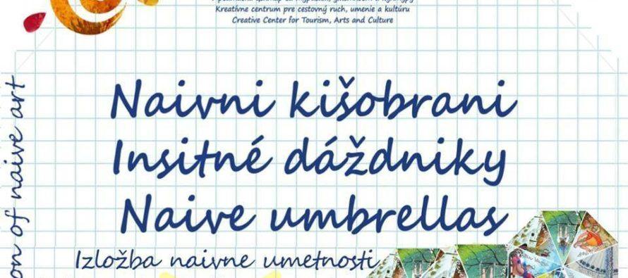 Výstava dáždnikov s insitnou tvorbou