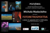 Fotoretrospektíva Michala Madackého